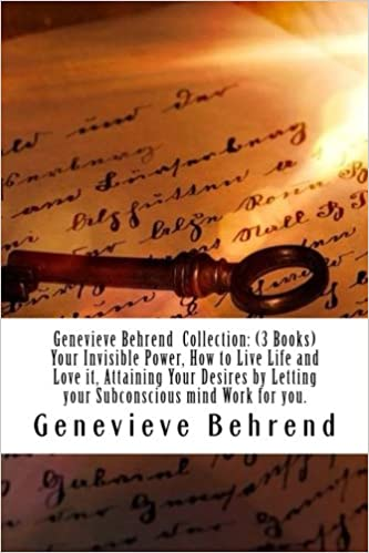 Genevieve Behrend Collection 3 Books Your Invisible Power How To