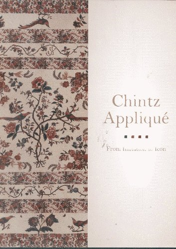 Chintz Applique: From Imitation to Icon by Carolyn Ducey (2008-05-03) (2008 Icon)