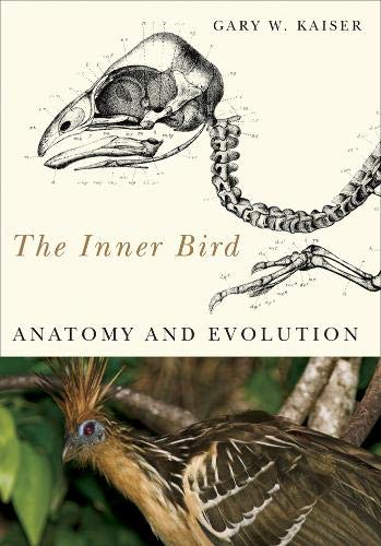 The Inner Bird: Anatomy and Evolution (Manual Of Ornithology Avian Structure & Function)