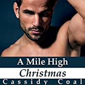A Mile High Christmas: A Mile High Romance, Book 1 | Cassidy Coal