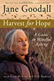 Harvest for Hope, Jane Goodall, 0446533629