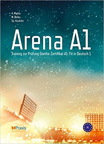 Arena A1 Training Zur Prüfung Goethe Zertifikat A1 Fit In Deutsch