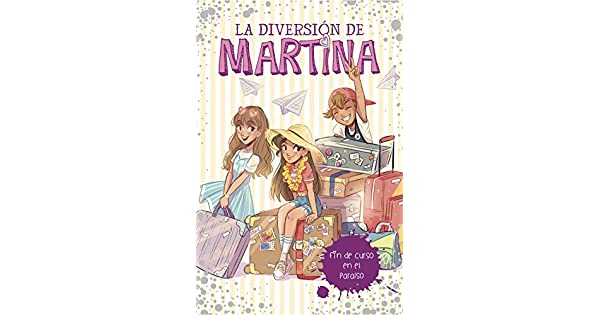 Amazon.com: FIN DE CURSO EN EL PARAISO (LA DIVERSION MARTINA ...