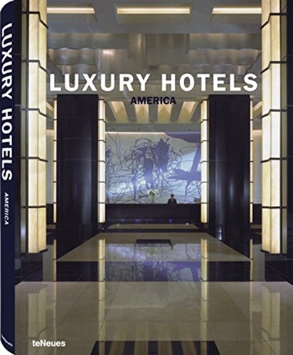 Luxury Hotels America (Best Design Hotels In The World)