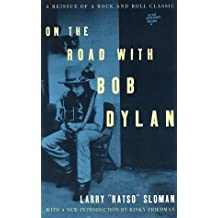 On the Road with Bob Dylan by Larry Sloman (2002-08-27)