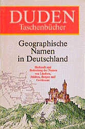 duden-taschenbcher-bd-25-geographische-namen-in-deutschland-duden-namenbcher