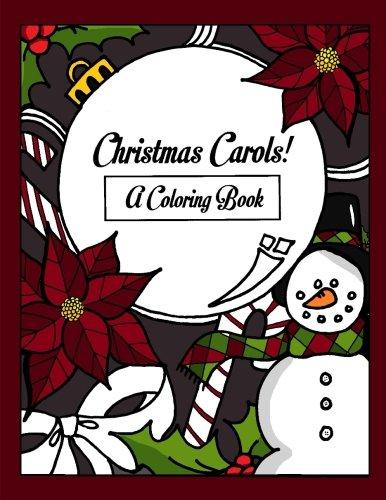 Christmas Carols Coloring Book (Christmas Carols: A Coloring Book)