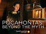 Pocahontas: Beyond the Myth
