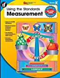Using the Standards-Measurement, Carson-Dellosa Publishing Staff, 0742428907