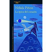 La épica del corazón (Spanish Edition)