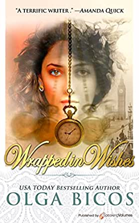 Wrapped in Whishes - Kindle edition by Olga Bicos. Contemporary