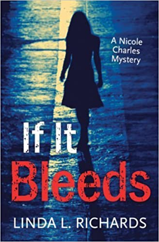 If It Bleeds: A Nicole Charles Mystery (Rapid Reads) by Linda Richards (2014-09-01)