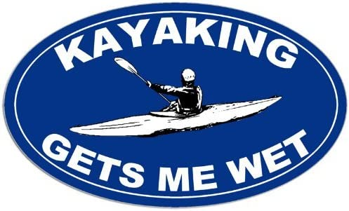 Kayak Paddle Funny Yak American Vinyl Blue Oval Kayaking GETS ME Wet Sticker