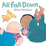 All Fall Down: A First Book for Babies