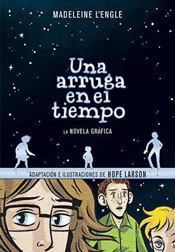 Una arruga en el tiempo / A Wrinkle in Time: The Graphic (Spanish Edition)