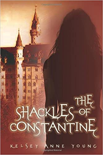 The Shackles of Constantine (Volume 1): Kelsey Anne Young ...