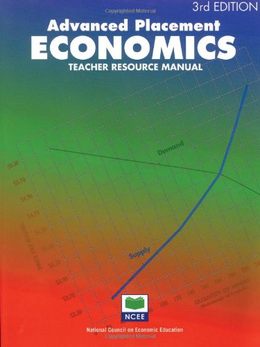 Advanced Placement Economics: Teacher Resource Manual
