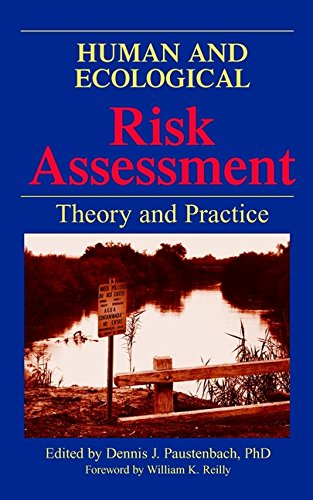 Human and Ecological Risk Assessment: Theory and Pactice