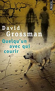 Quelqu'un avec qui courir, Grossman, David