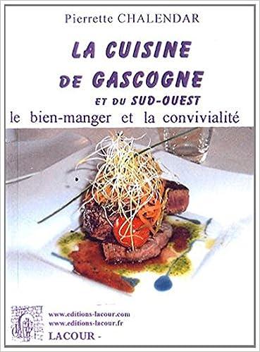 Téléchargement gratuit de livres pour ipad La cuisine de Gascogne et du Sud-Ouest 2844065325 PDF RTF DJVU