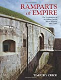 Ramparts of Empire: The Fortifications of Sir William Jervois, Royal Engineer 1821-1897