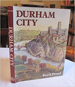 Book Durham City: A History