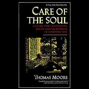 Care of the Soul Audiobook