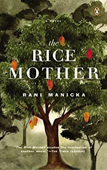 The Rice Mother by [Manicka, Rani]
