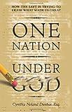One Nation under God, Cynthia Dunbar, 0979322723