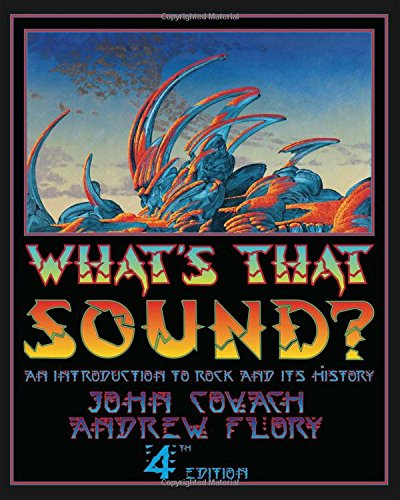 What's That Sound?: An Introduction to Rock and Its History (Fourth Edition) by imusti