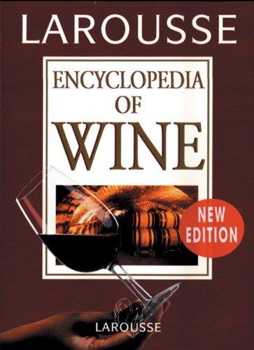 D0wnl0ad Larousse Encyclopedia of Wine RAR