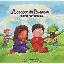 A Oração do Pai Nosso Para Crianças (Em Portuguese do Brasil)