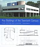 Key Buildings of the Twentieth Century, Richard Weston, 0393731456