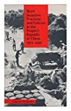 img - for Work Incentive Practices and Policies in the People's Republic of China 1953-1965. book / textbook / text book