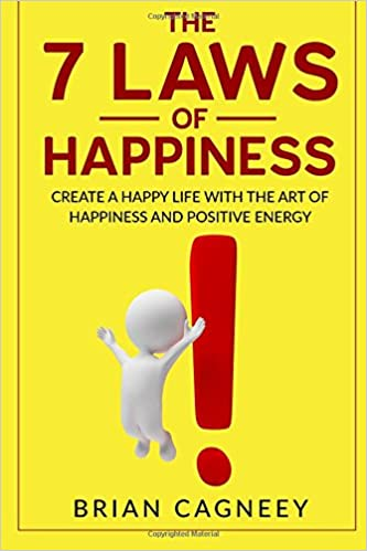 The 7 Laws of Happiness