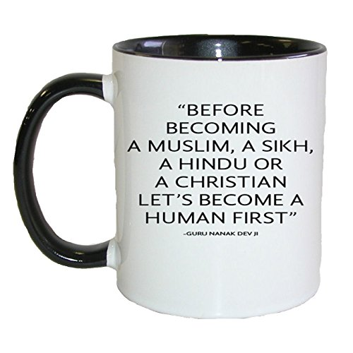 Befor Becoming a Muslim,a Sikh,a Hindu or a Christian ...Coffee/tea Mug (Black) by Gifts by Lulee, LLC