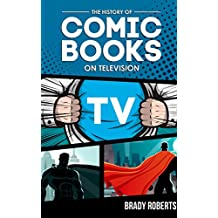 The History of Comic Books on Television