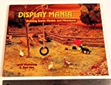 img - for Display Mania. Building Scenic Models and Miniatures book / textbook / text book