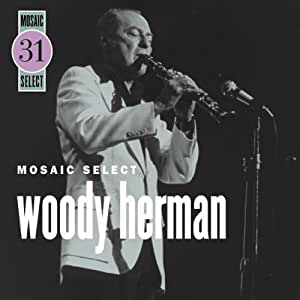 Mosaic Select: Woody Herman