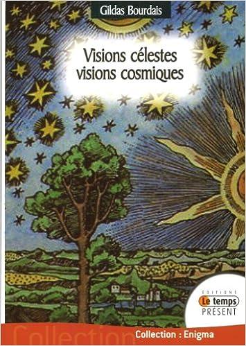 Livres gratuits en ligne Visions célestes - Visions cosmiques pdf, epub ebook