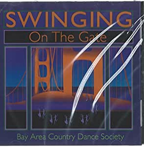 Swinging on the Gate - Bay Area Country Dance Society