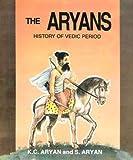 The Aryans, K. C. Aryan and Subhashini Aryan, 819000039X
