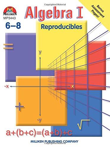 Algebra I: Reproducibles, Grades 6-8