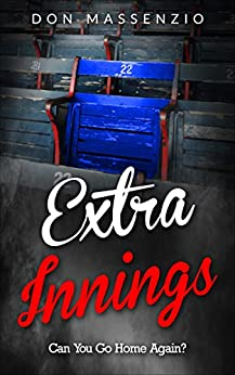 Extra Innings: Can You Go Home Again? by [Massenzio, Don]