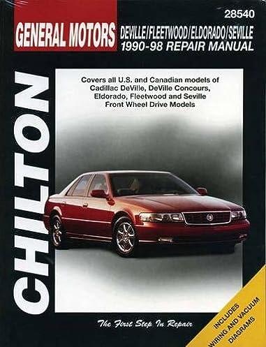 cadillac deville fleetwood eldorado seville 1990 1998 chilton s rh amazon com 2001 cadillac eldorado service manual 1999 Cadillac Eldorado
