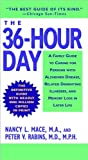 The Thirty-Six Hour Day, Mace, Nancy L. and Rabins, Peter V., 0340370122