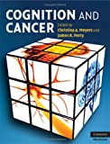Cognition and Cancer (Cambridge Medicine)