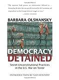 Democracy Detained, Barbara J. Olshansky, 1583227342