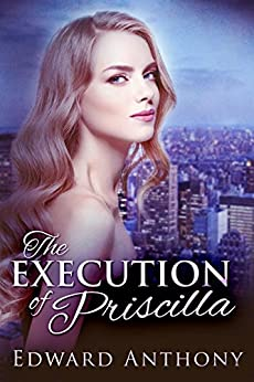 The Execution of Priscilla by [Anthony, Edward]