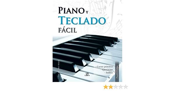 Piano y Teclado Fácil (Partitura): Amazon.es: Berzal, José ...